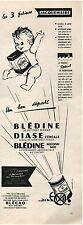▬► PUBLICITE ADVERTISING AD Blédine Jacquemaire bébé Baby 1954 P. Delage