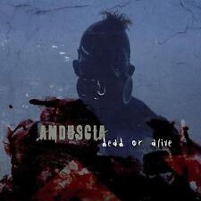 Amduscia Dead or Alive CD 2005