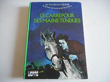 BIBLIOTHEQUE VERTE - LE CARREFOUR DES MAINS TENDUES - AUTEURS EN HERBE - 1974