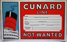 CUNARD LINE SHIP LUGAGGE LABEL DECAL - NOT WANTED ON VOYAGE - 1954 VINTAGE