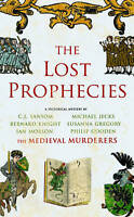 The Lost Prophecies (Medieval Murderers Group 4) by The Medieval Murderers | Pap