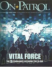 On Patrol Summer 2013 Vital Force The 9 Commands Securing The Globe