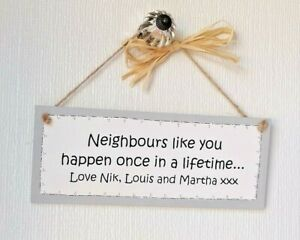 Handmade Personalised Wooden Plaque/Sign - Neighbours Like You