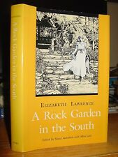 A Rock Garden In The South, Elizabeth Lawrence, Planting Nonwoody & Woody Plants