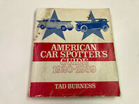 American Car Spotter's Guide 1820-1939 by Tad Burness