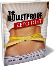 2019 The Bulletproof Keto Diet Loose Weight Fast & Keep It Off Forever PDF Guide