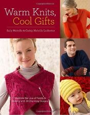 Warm Knits, Cool Gifts: Celebrate the Love of Knitting and Family with more than