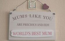 Mum Wall Plaque Mums Like You Are Precious & Few Wooden Sign 19cm F1339