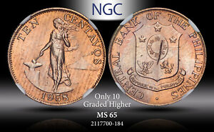 1958 PHILIPPINES 10 CENTAVOS NGC MS 65 LIGHT TONED ONLY 10 GRADED HIGHER