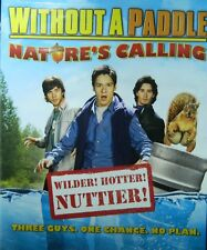 WITHOUT a PADDLE NATURE's CALLING (2009) Wilder Hotter Nuttier 3 Guys No Plan