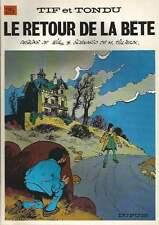 WILL / TILLIEUX . TIF ET TONDU N°25 . LE RETOUR DE LA BÊTE . REED . 1983 .