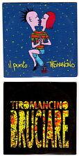 TIROMANCINO Zampaglione lotto 2 cd singoli promo IL PUNTO - BRUCIARE cartonati
