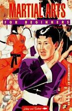 New, Martial Arts for Beginners (Writers and Readers Documentary Comic Book, 70)