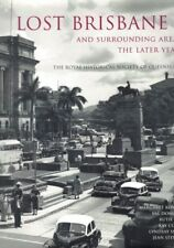 Lost Brisbane 2 and Surrounding Areas - The Later Years - Kay Cohen (Hardback)