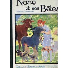NANE et ses BÊTES André LICHTENBERGER 14 Histoires Illustration Henry MORIN 1925