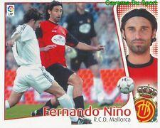 FERNANDO NINO ESPANA RCD.MALLORCA CROMO STICKER LIGA ESTE 2005 PANINI