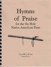 Song Book for the 6 hole Native American Flute - Hymns of Praise