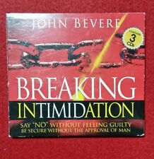 BREAKING INTIMIDATION ~ John Bevere - 3xAudio CDs SAY NO WITHOUT FEELING GUILTY