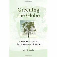 Greening Globe Ann Hironaka Paperback Cambridge University Press 9781316608425