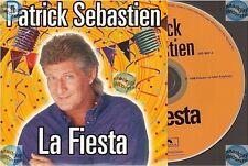 PATRICK SEBASTIEN LA FIESTA CD SINGLE