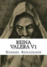 El Tanaj A. T: Reina Valera V1 : Nombres Restaurados by Y. p (2016, Paperback)