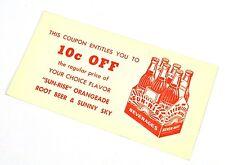 Coca-Cola SUN-Rise Coupon USA 1960er 10c off Orangeade Root Beer or Sunny Sky