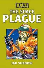 The Space Plague (F.E.A.R. Adventures S.), Shadow, Jak, Used; Good Book