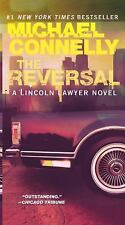 The Reversal (A Lincoln Lawyer Novel) by Connelly, Michael