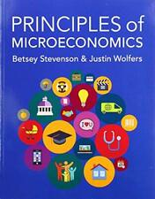 Principles of Microeconomics by Stevenson, Betsey|Wolfers, Justin