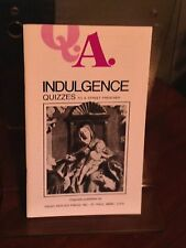 Indulgence: Quizzes to a Street Preacher, Rumble and Carty