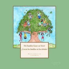 Do Families Grow on Trees?/¿Crecen Las Familias en Los árboles? - Bilingual...