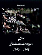 Peter Stockert - Die Eichenlaubträger 1940-1945 - Band 2 NEU!