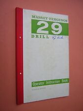 Massey-Fergusson 29 Bohrer Instruction Book. c1960. illustriert. Landwirtschaft