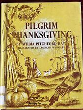 Pilgrim Thanksgiving HAYS Wilma Pitchford HC 1955