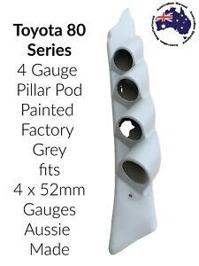 4 Gauge Pillar Pod Painted Factory Grey to suit Toyota 80 Series 05 Aussie  52mm