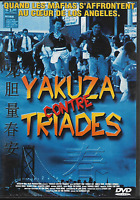 ANTHONY LAU - Yakuza Contre Triades - DVD Zone 2 - PAL - 320803 - FR