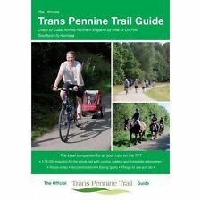 The Ultimate Trans Pennine Trail Guide - Coast to Coast Across Northern England