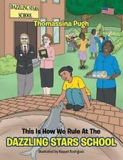 This Is How We Rule at the Dazzling Stars School by Thomassina Pugh (2015,...