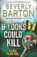 If Looks Could Kill By Beverly Barton
