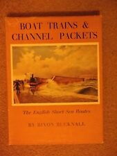 Boats,Trains and Channel Packets by R.Bucknell 1957