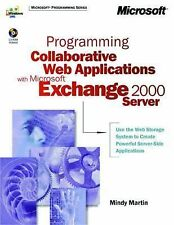Programmation collaborative applications web avec microsoft ® exchange 2000 server