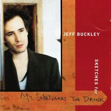 JEFF BUCKLEY 'SKETCHES FOR MY SWEETHEART THE DRUNK' 21 TRACK DOUBLE CD