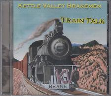 Kettle Valley Brakemen Train Talk Country CD Steam Navvy Work Song Slanguage