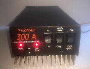 - PALOMAR 300 A Linear Amplifier HAM Radio Mobile Amp