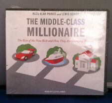 The Middle-Class Millionaire: The Rise of the New Rich Audio Book