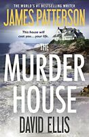 The Murder House by James Patterson, David Ellis
