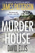 The Murder House by James Patterson, David Ellis