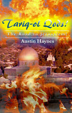 NEW Tariq-ol Qods!: The Road to Jerusalem! by Austin Haynes