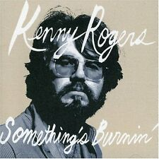 Kenny Rogers - Something's Burnin' CD SEALED NEW The First Edition & early songs