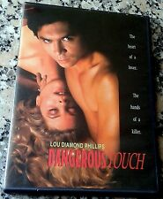 DANGEROUS TOUCH UNRATED OOP DVD Lou Diamond Phillips Kate Vernon Erotic Thriller